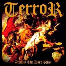 Always The Hard Way mp3 Album by Terror