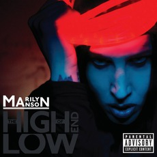 The High End Of Low mp3 Album by Marilyn Manson