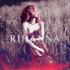 Only Girl (In The World) (Remixes) mp3 Remix by Rihanna