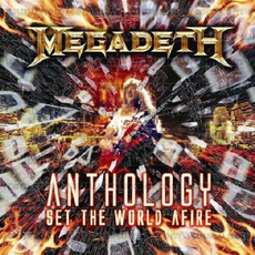 Anthology: Set The World Afire mp3 Artist Compilation by Megadeth