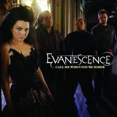 Call Me When You're Sober mp3 Single by Evanescence