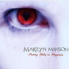 Putting Holes In Happiness mp3 Single by Marilyn Manson