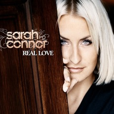 Real Love (Deluxe Edition) by Sarah Connor