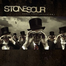 Come What(ever) May mp3 Album by Stone Sour