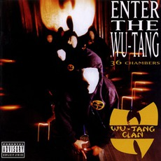 Enter The Wu-Tang: 36 Chambers mp3 Album by Wu-Tang Clan