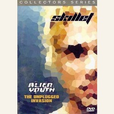 Alien Youth: The Unplugged Invasion by Skillet