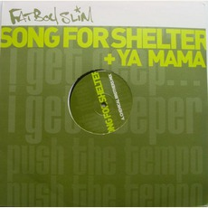 Ya Mama / Song For Shelter