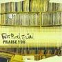 Praise You (CD 5T)