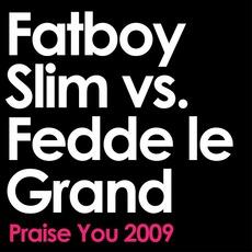 Praise You mp3 Single by Fatboy Slim