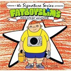 The Signature Series, Volume 1: Fatboy Slim's Greatest Remixes