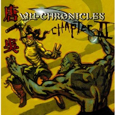 Wu-Chronicles: Chapter II