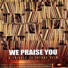 We Praise You