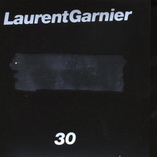 30 mp3 Album by Laurent Garnier