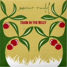 Food In The Belly mp3 Album by Xavier Rudd