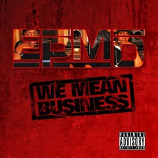We Mean Business by EPMD