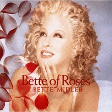 Bette Of Roses mp3 Album by Bette Midler