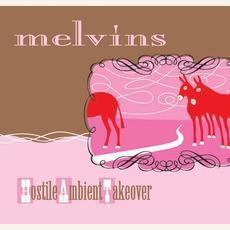 Hostile Ambient Takeover mp3 Album by Melvins