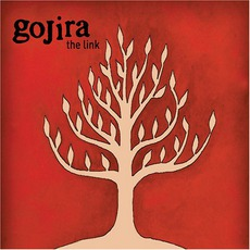 The Link mp3 Album by Gojira