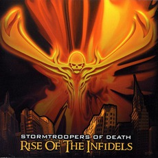 Rise Of The Infidels by S.O.D.