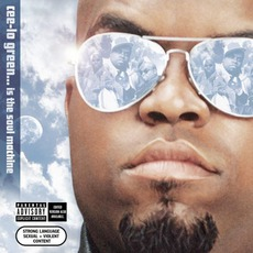 Cee-Lo Green... Is The Soul Machine mp3 Album by Cee-Lo