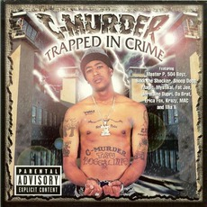 Trapped In Crime by C-Murder