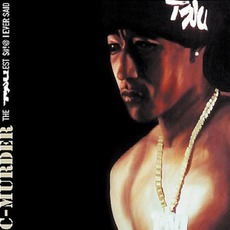 The Truest Shit I Ever Said mp3 Album by C-Murder