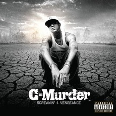 Screamin' 4 Vengeance mp3 Album by C-Murder