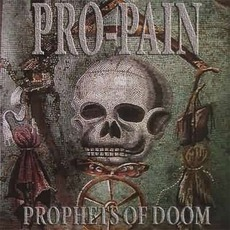 Prophets Of Doom by Pro-Pain