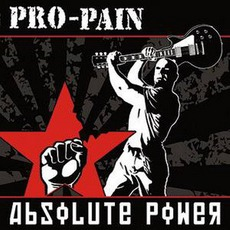 Absolute Power by Pro-Pain