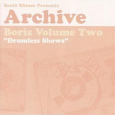 Boris, Volume Two: Drumless Shows