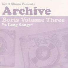 Boris, Volume Three: 2 Long Songs