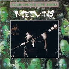 Your Choice Live Series 012 by Melvins