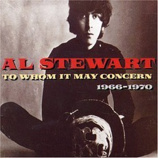 To Whom It May Concern: 1966-1970 mp3 Artist Compilation by Al Stewart