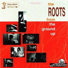 The Roots From The Ground Up mp3 Album by The Roots