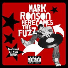 Here Comes The Fuzz mp3 Album by Mark Ronson