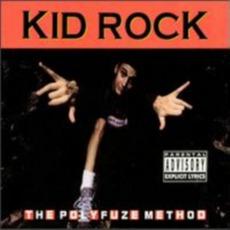 The Polyfuze Method mp3 Album by Kid Rock