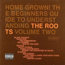 Home Grown! The Beginner's Guide To Understanding The Roots, Volume 2