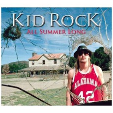 All Summer Long mp3 Single by Kid Rock