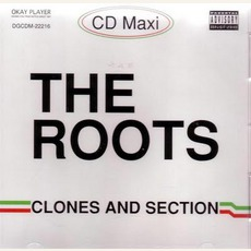 Clones And Section mp3 Single by The Roots