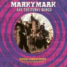 Good VIbrations by Marky Mark And The Funky Bunch