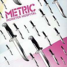 Monster Hospital by Metric