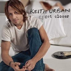 Get Closer mp3 Album by Keith Urban