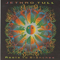 Roots To Branches mp3 Album by Jethro Tull