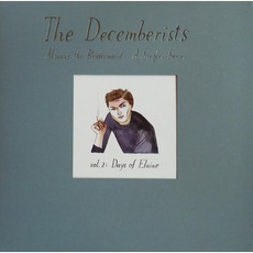 Always The Bridesmaid, Volume II: Days Of Elaine mp3 Single by The Decemberists