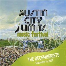 Live At Austin City Limits Music Festival 2007: The Decemberists mp3 Live by The Decemberists