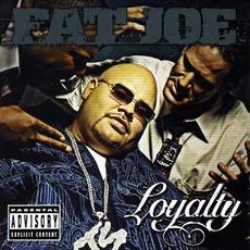Loyalty by Fat Joe