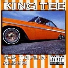Tha Triflin' Album mp3 Album by King Tee