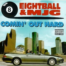 Comin' Out Hard mp3 Album by 8Ball & MJG