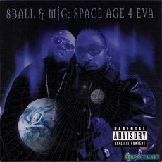 Space Age 4 Eva mp3 Album by 8Ball & MJG