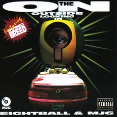 On The Outside Looking In mp3 Album by 8Ball & MJG